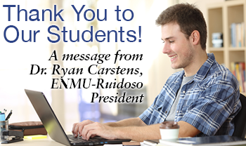 Thank You to Students, A Message from ENMU-Ruidoso President, Dr. Ryan Carstens